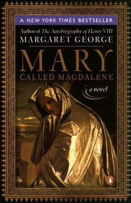 Mary, Called Magdalene - eBook  -     By: Margaret George