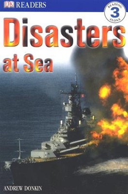 DK Readers, Level 3: Disaster at Sea    -     By: Andrew Donkin
