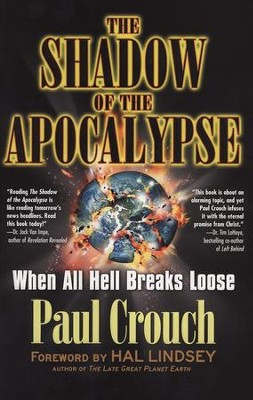 The Shadow Of The Apocalypse - eBook  -     By: Paul Crouch