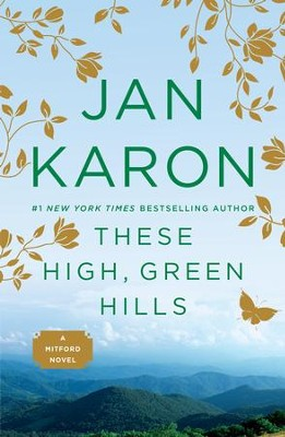 These High, Green Hills #3 - eBook   -     By: Jan Karon