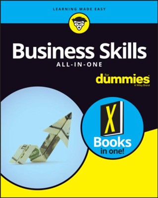 Business Skills All-in-One For Dummies  -     By: Crystal Bedell