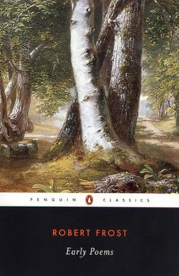 Early Poems - eBook  -     By: Robert Frost