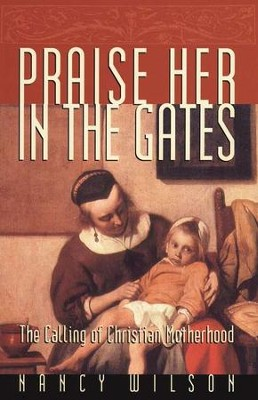 Praise Her in the Gates   -     By: Nancy Wilson