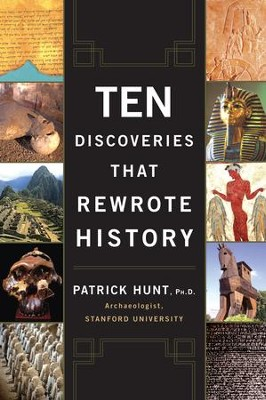 Ten Discoveries That Rewrote History - eBook  -     By: Patrick Hunt, Jane Fleming