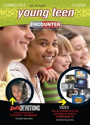 Encounter: Young Teen Student, Summer 2018  -