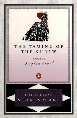 The Taming of the Shrew - eBook  -     By: William Shakespeare, Robert B. Heilman