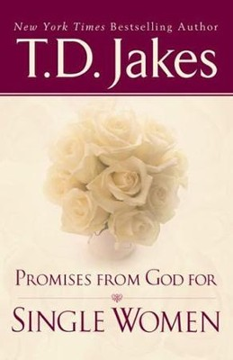 Promises From God For Single Women - eBook  -     By: T.D. Jakes