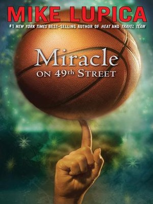 Miracle on 49th Street - eBook  -     By: Mike Lupica