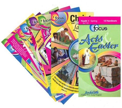 Acts & Easter Youth 1 (Grades 7-9) Focus (Student Handout)  -