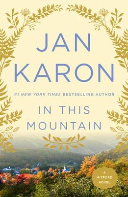 In This Mountain - eBook  -     By: Jan Karon