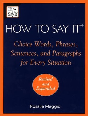 How To Say It - eBook  -     By: Rosalie Maggio