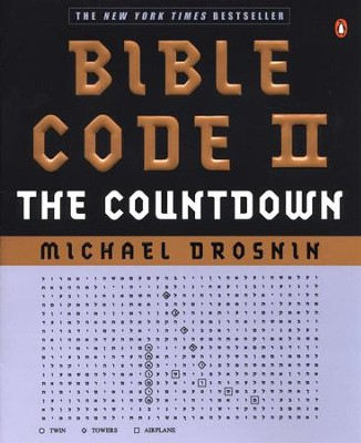 Bible Code II: The Countdown - eBook  -     By: Michael Drosnin