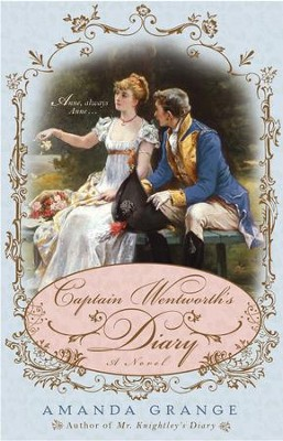 Captain Wentworth's Diary - eBook  -     By: Amanda Grange