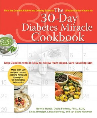 The 30-Day Diabetes Miracle Cookbook: Stop Diabetes with an Easy-to-Follow Plant-Based, Carb-Counting Diet - eBook  -     By: Bonnie House