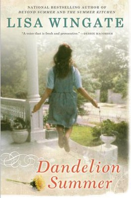 Dandelion Summer - eBook  -     By: Lisa Wingate
