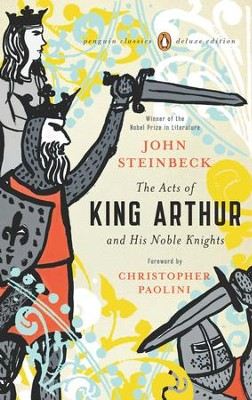 The Acts of King Arthur and His Noble Knights: (Penguin Classics Deluxe Edition) - eBook  -     By: John Steinbeck
