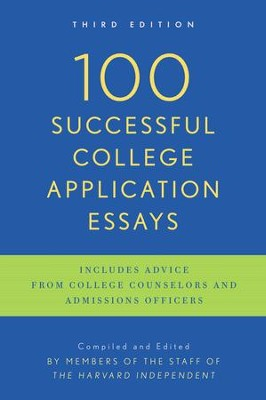 100 Successful College Application Essays (Updated, Third Edition) - eBook  -