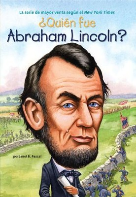 ?Quien fue Abraham Lincoln? - eBook  -     By: Janet B. Pascal, John O'Brien, Nancy Harrison