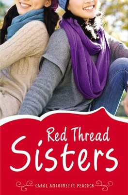 Red Thread Sisters - eBook  -     By: Carol Antoinette Peacock