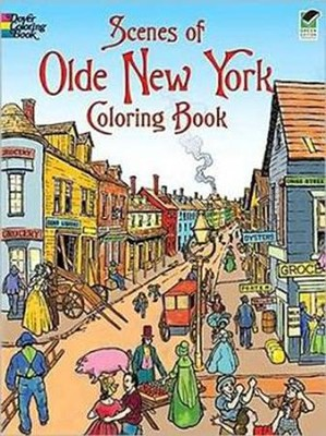 Scenes of Olde New York Coloring BookGreen Edition  -     By: Peter F. Copeland