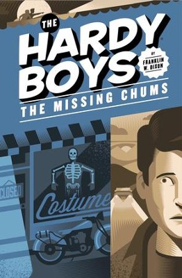 Hardy Boys 04: The Missing Chums: The Missing Chums - eBook  -     By: Franklin W. Dixon
