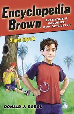 Encyclopedia Brown, Super Sleuth - eBook  -     By: Donald J. Sobol
