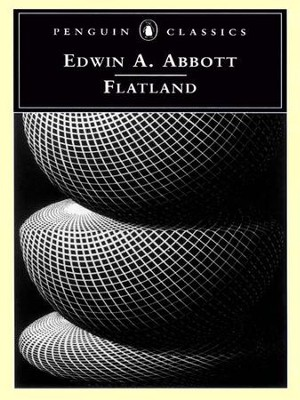 Flatland: A Romance in Many Dimensions - eBook  -     By: Edwin A. Abbott, Alan Lightman