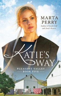 Katie's Way - eBook  -     By: Marta Perry