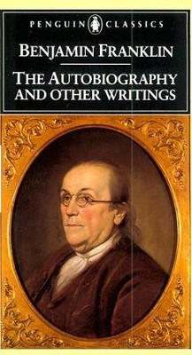 The Autobiography and Other Writings - eBook  -     Edited By: Kenneth A. Silverman     By: Benjamin Franklin