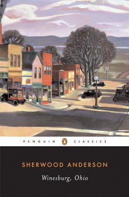 Winesburg, Ohio - eBook  -     By: Sherwood Anderson