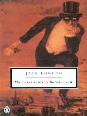 The Assassination Bureau, Ltd. - eBook  -     By: Jack London
