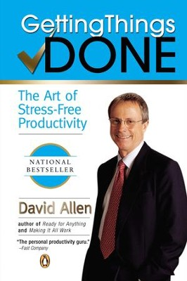 Getting Things Done: The Art of Stress-Free Productivity - eBook  -     By: David Allen