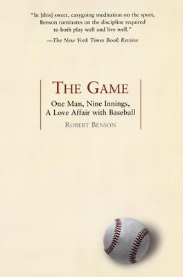 The Game - eBook  -     By: Robert Benson