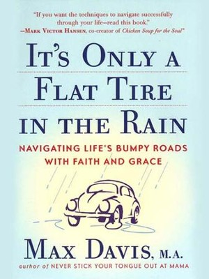 It's Only a Flat Tire in the Rain - eBook  -     By: Max Davis