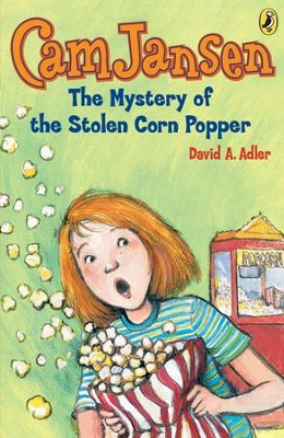 Cam Jansen: The Mystery of the Stolen Corn Popper #11: The Mystery of the Stolen Corn Popper #11 - eBook  -     By: David A. Adler     Illustrated By: Susanna Natti