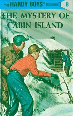 Hardy Boys 08: The Mystery of Cabin Island: The Mystery of Cabin Island - eBook  -     By: Franklin W. Dixon