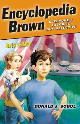 Encyclopedia Brown Gets His Man - eBook  -     By: Donald J. Sobol