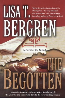 The Begotten: A Novel of the Gifted - eBook  -     By: Lisa Tawn Bergren