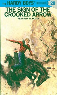Hardy Boys 28: The Sign of the Crooked Arrow: The Sign of the Crooked Arrow - eBook  -     By: Franklin W. Dixon     Illustrated By: George Wilson