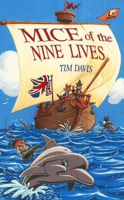 Mice of the Nine Lives   -     By: Tim Davis