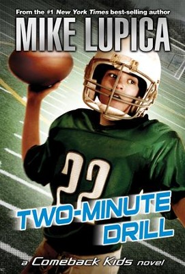 Two-Minute Drill - eBook  -     By: Mike Lupica