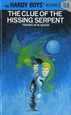 Hardy Boys 53: The Clue of the Hissing Serpent: The Clue of the Hissing Serpent - eBook  -     By: Franklin W. Dixon