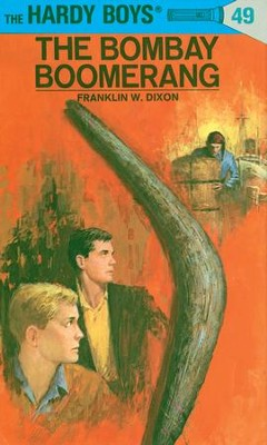 Hardy Boys 49: The Bombay Boomerang: The Bombay Boomerang - eBook  -     By: Franklin W. Dixon     Illustrated By: George Wilson