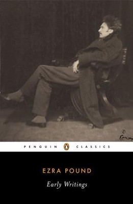 Early Writings (Pound, Ezra): Poems and Prose - eBook  -     By: Ezra Pound