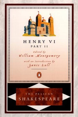 Henry VI, Part 2 - eBook  -     Edited By: A.R. Braunmuller, Stephen Orgel     By: William Shakespeare