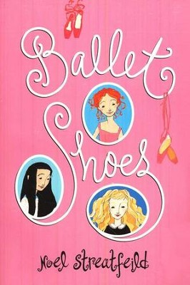 Ballet Shoes   -     By: Noel Streatfeild