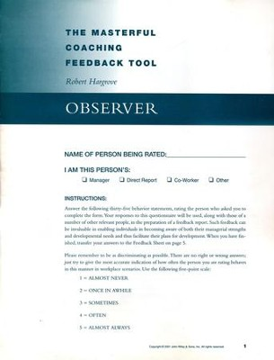 Masterful Coaching Feedback Tool Observer Instrument   -     By: Robert Hargrove