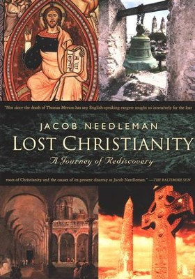 Lost Christiantiy - eBook  -     By: Jacob Needleman