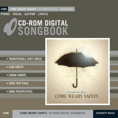 Come Weary Saints (Digital Songbook)   -
