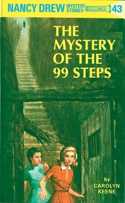 Nancy Drew 43: The Mystery of the 99 Steps: The Mystery of the 99 Steps - eBook  -     By: Carolyn Keene